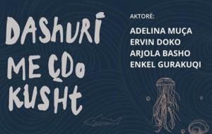 """""""Dashuri me çdo kusht"""" çel sezonin artistik të teatrit në Durrës"""