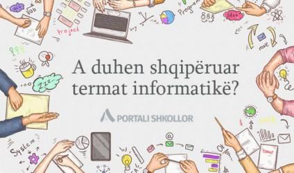 A duhen shqipëruar termat informatikë?