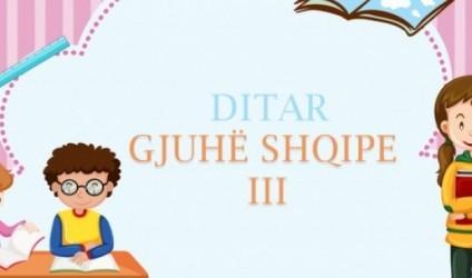 Ditar, gjuha shqipe III