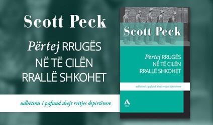 """""""Përtej rrugës në të cilën rrallë shkohet"""", Scott Peck"""