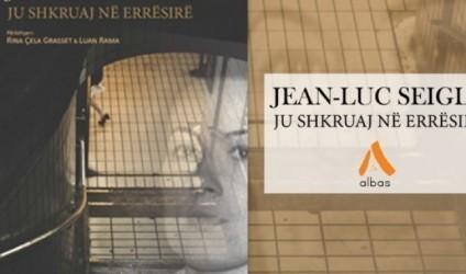 """""""Ju shkruaj në errësirë"""", Jean-Luc Seigle"""