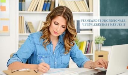 Standardet profesionale, vetëvlerësimi i mësuesit