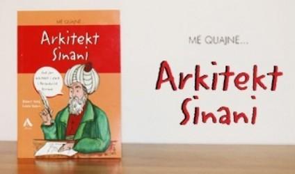 """""""Më quajnë Arkitekt Sinani"""""""