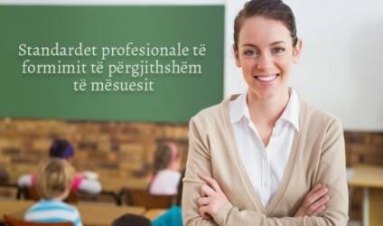 Standardet profesionale të formimit të mësuesit