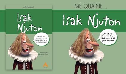 """""""Më quajnë... Isak Njuton"""""""