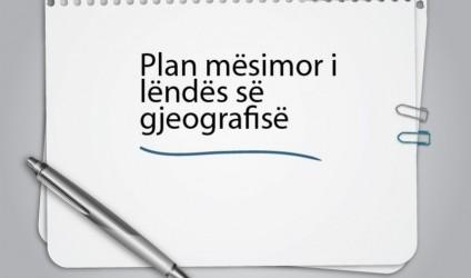 Plan mësimor, lënda gjeografi VIII