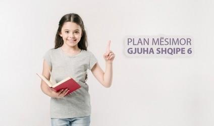 Plan mësimor, Gjuha Shqipe, klasa 6