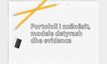 Portofoli i nxënësit, modele detyrash dhe evidence