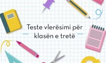 Teste vlerësimi për klasën e tretë