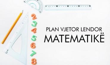 """Plan vjetor lëndor """"Matematikë"""""""