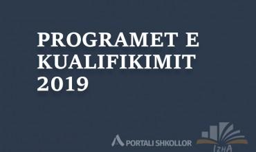 Programet e kualifikimit, 2019