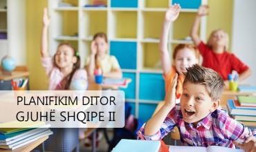 Planifikim ditor, gjuhë shqipe II