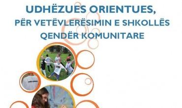 Udhëzues orientues, për vetëvlerësimin e shkollës qendër komunitare