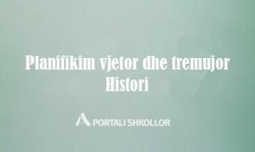 Planifikim vjetor dhe tremujor, lënda Histori