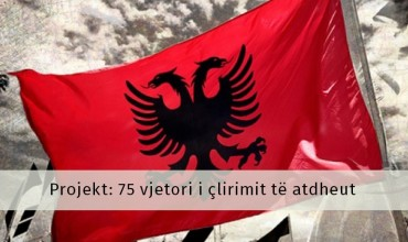 """Projekti """"""""75 vjetori i çlirimit të atdheut"""""""