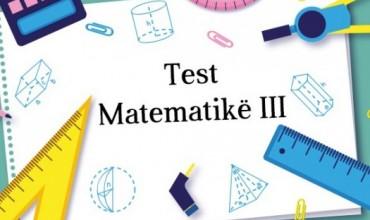 Test përmbledhës për lëndën e matematikës, klasa e tretë