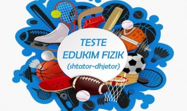 Edukim fizik, sporte dhe shëndet, detyra përmbledhëse për klasën I, III, VII, IX, X, XII