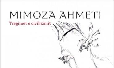 """""""Tregimet e civilizimit"""", poezi nga  Mimoza Ahmeti"""