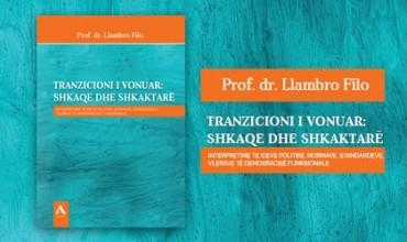"""ALBAS sjell librin """"Tranzicioni i vonuar: shkaqe dhe shkaktarë"""" nga Prof. dr. Llambro Filo"""