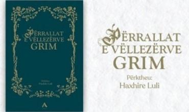 Përrallat e Vëllezërve Grim, një pasuri e vyer për çdo bibliotekë