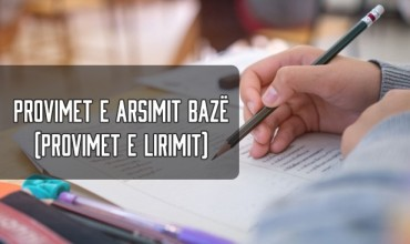 Shpallen datat e provimeve kombëtare të arsimit bazë për vitin shkollor 2019-2020