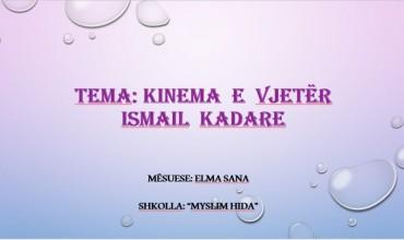 """Gjuhë shqipe 7, tema mësimore analizë e poezisë """"Kinema e vjetër""""nga Ismail Kadare"""