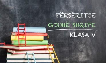 Njohuri përmbledhëse për lëndën e gjuhës shqipe të klasës së pestë