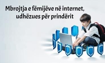 Mbrojtja e fëmijëve në internet, udhëzues për prindërit