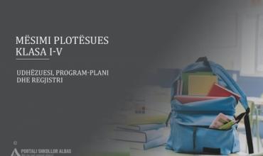 Plani i mësimit plotësues dhe model regjistri për lëndët Gjuhë shqipe dhe Matematikë, klasa I-V