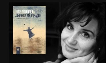 """""""Shpresa më e madhe"""" nga Ilse Aichinger, roman i rrëfimeve të pazakonta"""