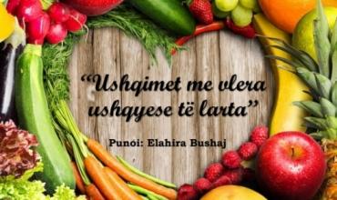 Perimet dhe frutat me vlera ushqyese të larta, përmbledhje nga maturantja Elahira Bushaj