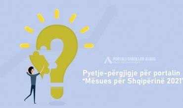 """Pyetje-përgjigje për portalin """"Mësues për Shqipërinë 2021"""""""