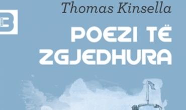 """Thomas Kinsella: """"Poezi të zgjedhura"""""""