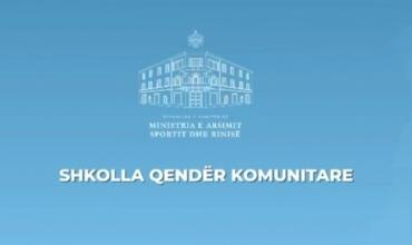 Shkollat Qendër Komunitare, Ministrja Kushi: Projekti do të zbatohet edhe në 200 shkolla të tjera