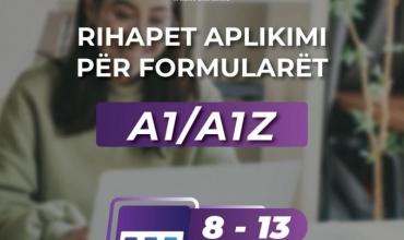 Mundësi e re për të plotësuar formularin A1/A1Z nga data 8 deri më 13 shtator