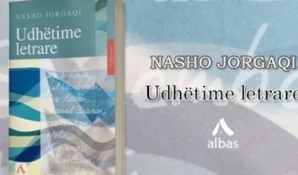 "Libri studimor ""Udhëtime letrare"", Nasho Jorgaqi"