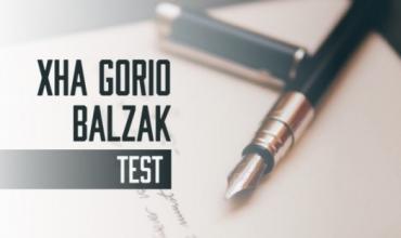 Test i mbështetur mbi komentet e çelësit të Letërsisë dhe Gjuhës shqipe (Xha Gorio- Balzak)